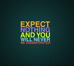 Expect_Nothing-wallpaper-10149606